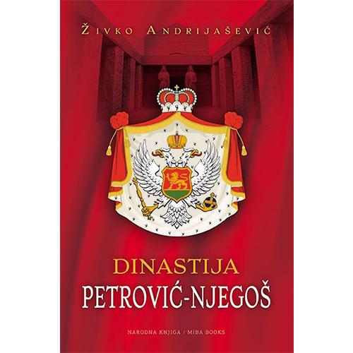 knjiga Dinastija Petrović Njegoš prodaja knjižara miba books