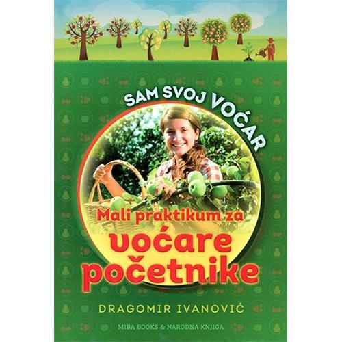 knjiga sam svoj voćar voćarski praktikum za početnike prodaja knjižara miba books