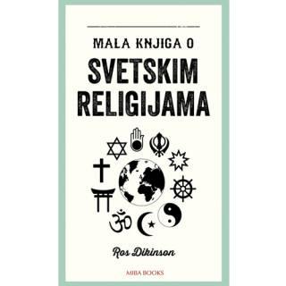Mala knjiga o SVETSKIM RELIGIJAMA